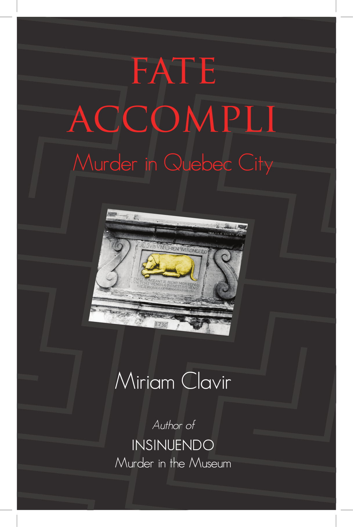 Fait Accompli: Murder in Quebec City, book cover